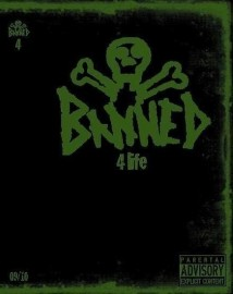 Banned 4-Life DVD