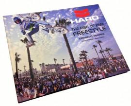 Haro Bikes- The Rise of BMX Freestyle- Vol 1 (1978-1986)