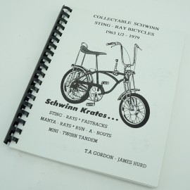 Collectable Schwinn Sting-Ray Bicycles 1963 1/2 - 1979 Book