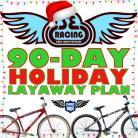90-DAY LAYAWAY PLAN for SE RACING BIKES