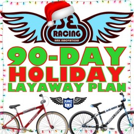 90-DAY LAYAWAY PLAN for SE RACING BIKES