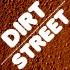 DIRT / STREET